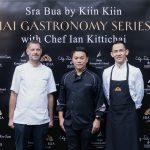 Sra Bua by Kiin Kiin unveils the exclusive collaboration of Thai gastronomy with Chef Ian Kittichai