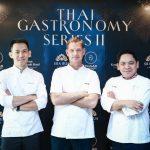 Exclusive collaboration with Chef Chumpol Jangprai in Thai Gastronomy Series II