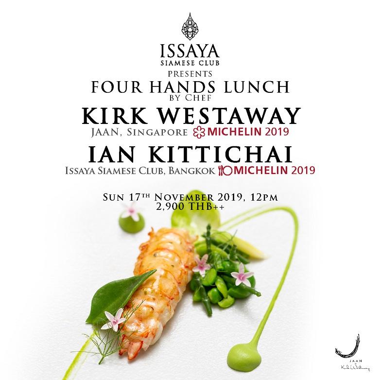 Issaya Siamese Club welcomes Chef Kirk Westaway of JAAN by Kirk Westaway